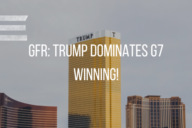 TRUMP DOMINATES THE G7-WINNING!