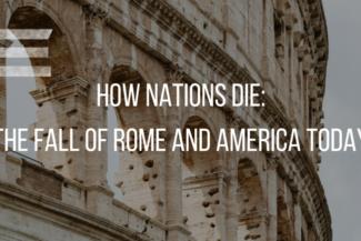 Kirk Elliott PhD How Nations Die Fall of Rome Poster