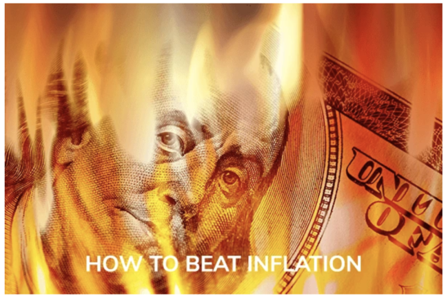 HOW TO BEAT INFLATION