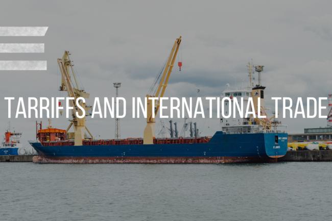 TARIFFS AND INTERNATIONAL TRADE