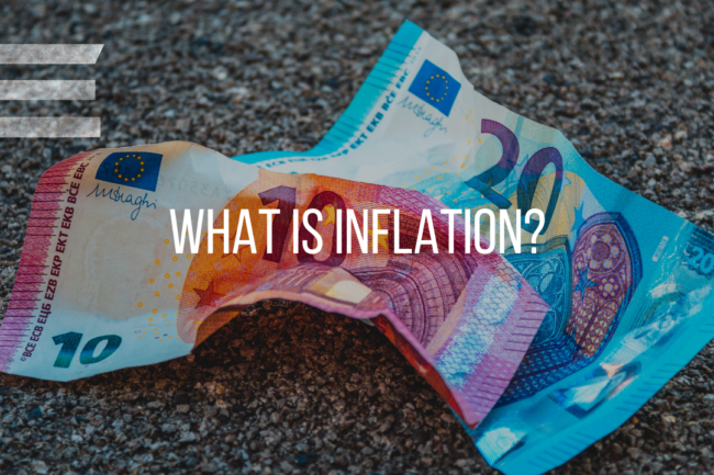 INFLATION. . .WHAT IS IT?